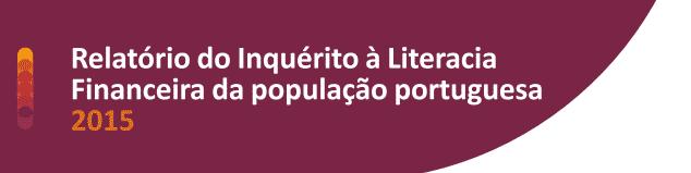 Inquérito à Literacia Financeira 2015: conselho do gestor de conta ainda conta muito